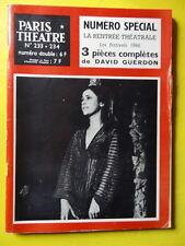 Paris Théâtre n° 233-234 David Guerdon 3 pièces Festivals 1966 rentrée théâtrale