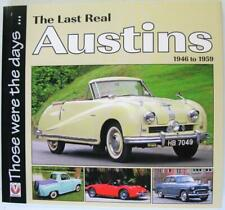The Last Real Austins 1946 to 1959 Those Were The Days Colin Peck Car Book