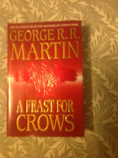 A Feast for Crows Bk. 4 by George R. R. Martin (2005, Hardcover) US edition