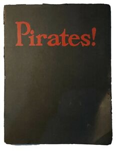 Pirates! Or, The Cruise Of The Black Revenge SIGNED LIMITED EDITION 1916