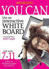 Good, You Can Use an Interactive Whiteboard for Ages 7-11, Audain, Jon, Julie Co