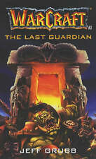 The Last Guardian (Warcraft-ExLibrary