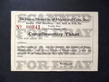 Antique 1920s Lee DeForest Phonofilm Admission Ticket New York City Mexico Cuba