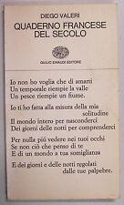 Valeri QUADERNO FRANCESE DEL SECOLO Poesia '900 1965 Einaudi prima edizione
