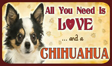 """All You Need is Love """"e un Chihuahua-Sign-cane cani KENNEL CLUB KC Multi"""
