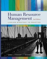 Human Resource Management by Greg L. Stewart and Kenneth G. Brown (2010,...