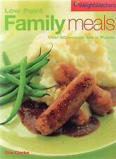 Weight Watchers Low Point Family Meals : Over 60 Recipes Low in Points