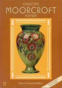 Collecting Moorcroft Pottery/Prescott-Walker