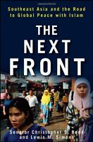 The Next Front: Southeast Asia and the Road to Glo
