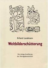 Entzifferung Hyroglyphenschriften v. Erhard Landmann Buch Weltbilderschütterung