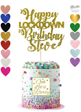 Lock Down Birthday Cake Topper, Glitter, Premium, Centre Piece, Personalised.