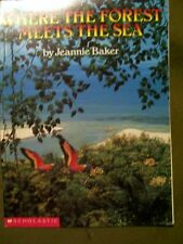Scholastic Where the Forest meets the Sea by Jeannie Baker (1989, Paperback)