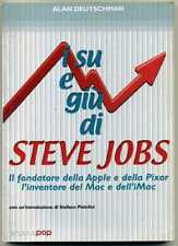 IN SU E IN GIU' di STEVE JOBS. Il fondatore della Apple e....Ed. Arcana Pop