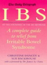 IBS: A Complete Guide to Relief from Irritable Bowel Syndrome By Christine P. D