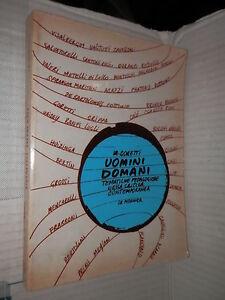UOMINI DOMANI Tematiche pedagogiche critica contemporanea M Goretti Le Monnier