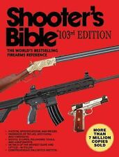 Shooter's Bible  Bestselling Firearms Reference 103rd Edition (2011, Paperback)