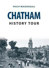 Chatham History Tour by MacDougall, Philip   Paperback Book   9781445666600   NE