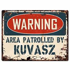 Pp2439 Warning Area Patrolled By Kuvasz Plate Chic Sign Home Store Decor