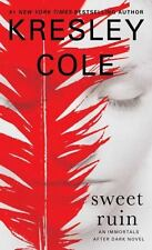 Immortals after Dark: Sweet Ruin 16 by Kresley Cole (2016, Paperback)