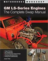 GM LS-Series Engines: The Complete Swap Manual (Motorbooks Workshop) PAPERBACK