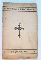 1882 Book- St Paul's Chapel -Trinity Church, New York City- Jubilee Service- NY
