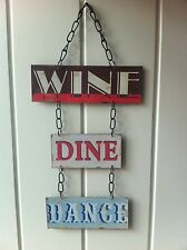 NEW  WALL HANGING TRIPLE METAL SIGN  'WINE DINE DANCE'