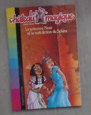 Le château magique n°7 La princesse Nour et la malédiction du Sphinx