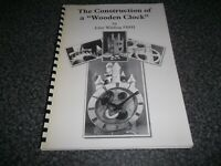 Book. The Construction of a Wooden Clock John Wilding Includes Fold Out Drawings