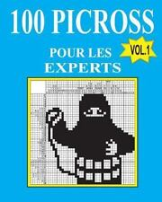 100 Picross Pour les Experts (French Edition) by Vadim Teriokhin (2016,...
