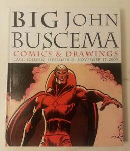 Big John Buscema: Comics & Drawings, 2013 Hardcover Solleric English & Spanish