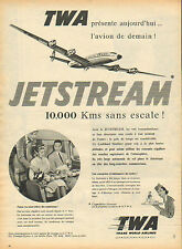 Publicité 1953  TWA trans world airlines  JETSTREAM