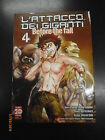 L'ATTACCO DEI GIGANTI - BEFORE THE FALL n° 4 - PANINI COMICS - 2015