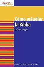 Como Estudiar la Biblia by Alicia Vargas (2009, Paperback)