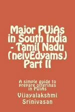 Major PUjAs in South India - Tamil Nadu (neivEdyams) Part II : A Simple Guide...
