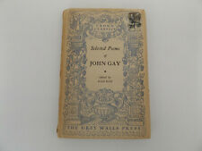 1950 JOHN GAY Poems Selected & Introduced by ALAN ROSS 1st Ed. Poetry