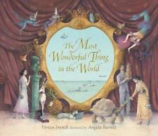NEW The Most Wonderful Thing in the World By Vivian French Hardcover