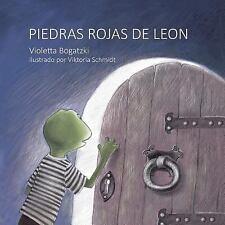 Multilingual Leon`s Red Stones: Piedras Rojas de Leon by Violetta Bogatzki...