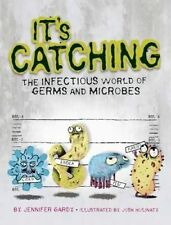 USED (GD) It's Catching: The Infectious World of Germs and Microbes by Jennifer