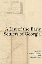 A List of the Early Settlers of Georgia (2009, Paperback)