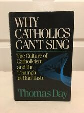 Why Catholics Cant Sing -Autographed