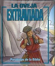 Parabolas de la Biblia: La Oveja Extraviada (Spanish Edition)
