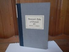 Howard Pyle A Chronicle Charles Abbott Harper & Bros 1925 First Edition Good