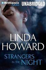 Linda HOWARD / _____   STRANGERS in the NIGHT      [ Audiobook ]