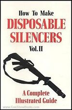 How To Make Disposable Silencers Vol. 2 (Brand New)