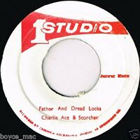 "CHARLIE ACE & SCORCHER-father & dread locks   studio 1 7""    (hear)   reggae"