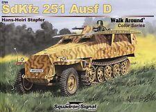 20321/ Squadron Signal - Walk Around 9 - Sd.Kfz. 251 Ausf. D - TOPP HEFT