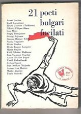 21 Poeti Bulgari Fucilati,Aa.Vv.  ,Edizioni Avanti! ,1960