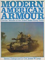 Modern American Armour - Combat Vehicles of the United States Army Today