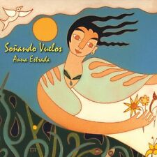 ANNA ESTRADA - SONANDO VUELOS - 10 TRACK MUSIC CD - NEW SEALED - F516