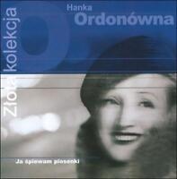Zlota Kolekcja ORDONOWNA,HANKA Audio CD